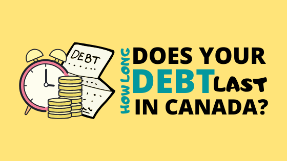 HOW LONG CAN A COLLECTION AGENCY COLLECT ON A DEBT IN CANADA IN 2020