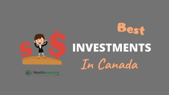 Best Investments in Canada(