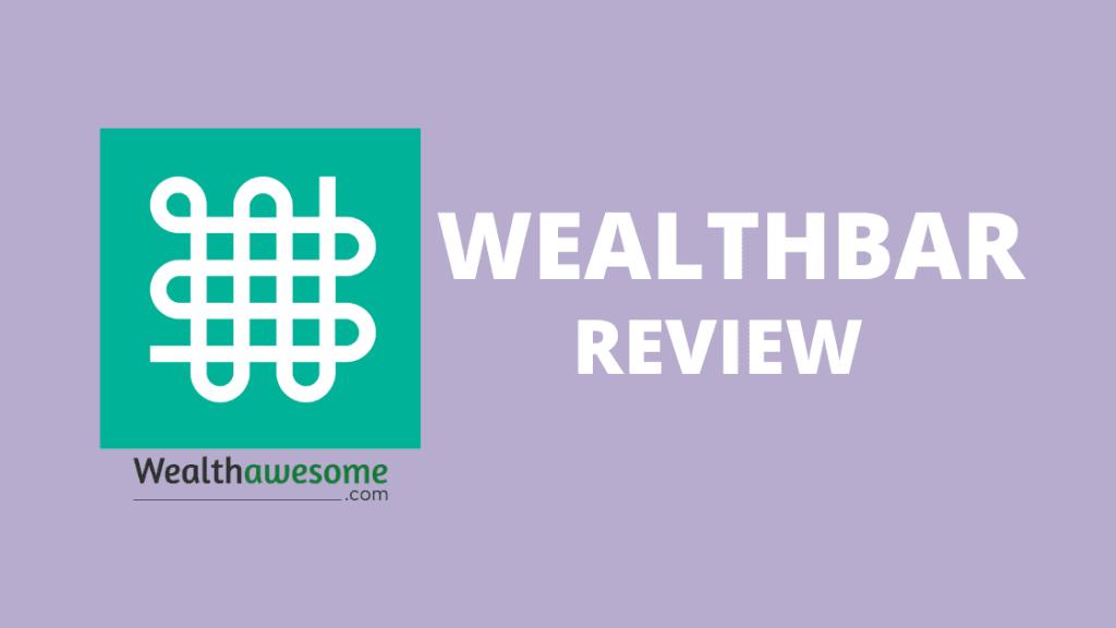 Wealthbar Review