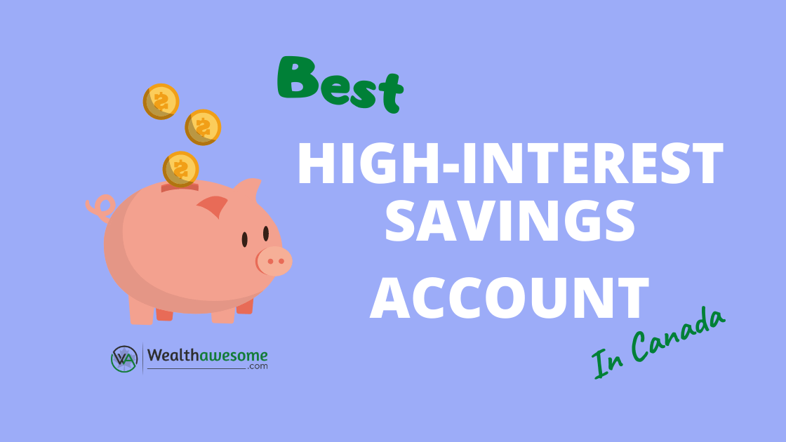 Best High-Interest Savings Account (HISA) in Canada