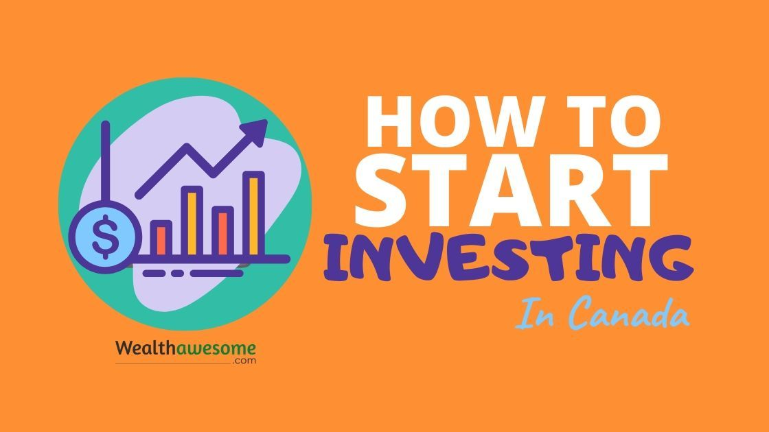 How to Start Investing in Canada