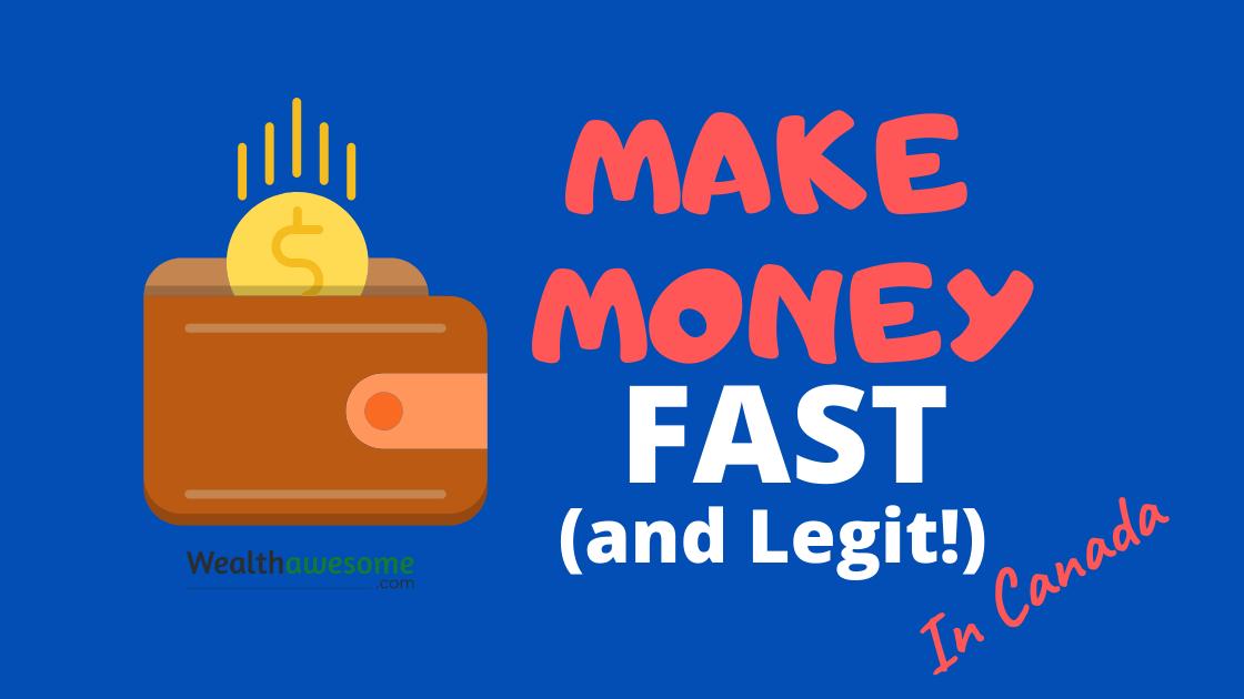 Make Money Fast in Canada