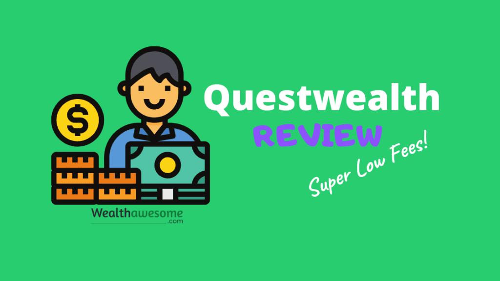 Questwealth Review