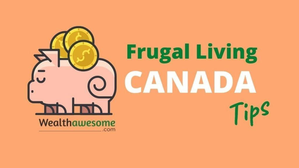 Frugal Living Canada Tips