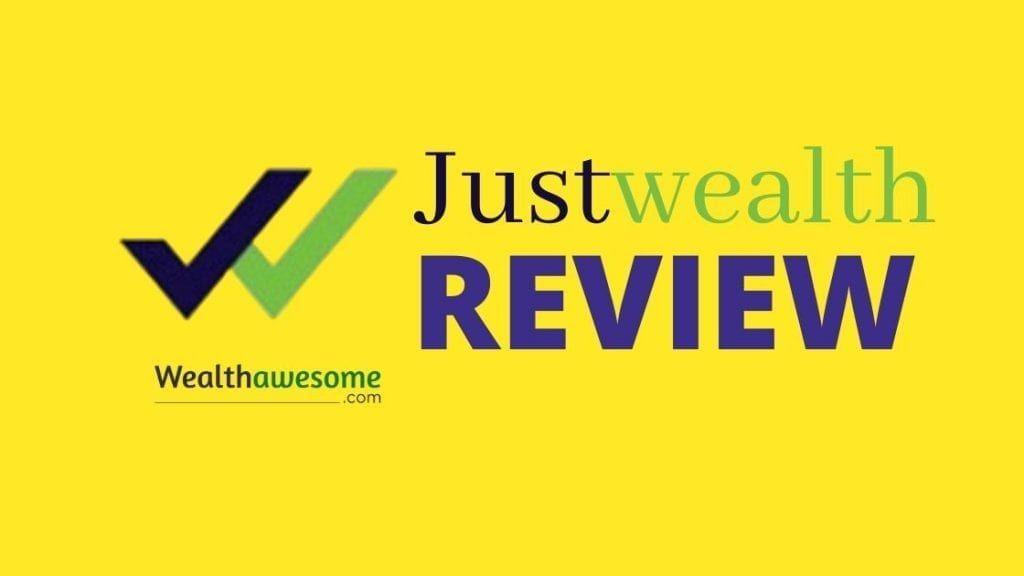 Justwealth Review