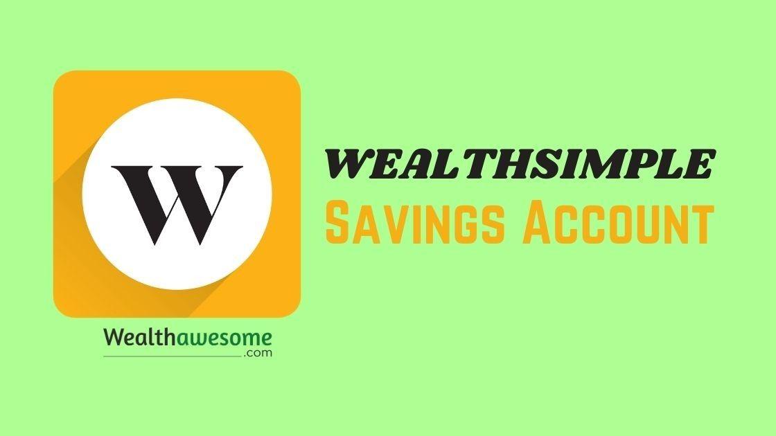 Wealthsimple Savings Account