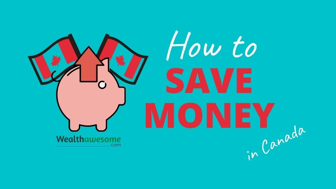 How to Save Money in Canada