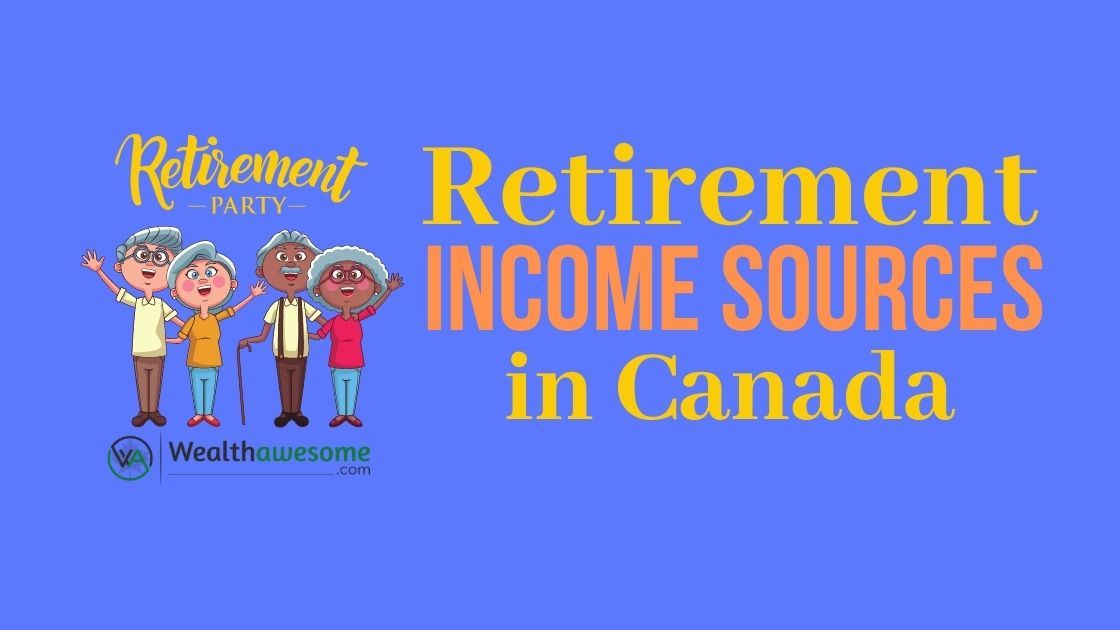 Retirement Income Sources in Canada