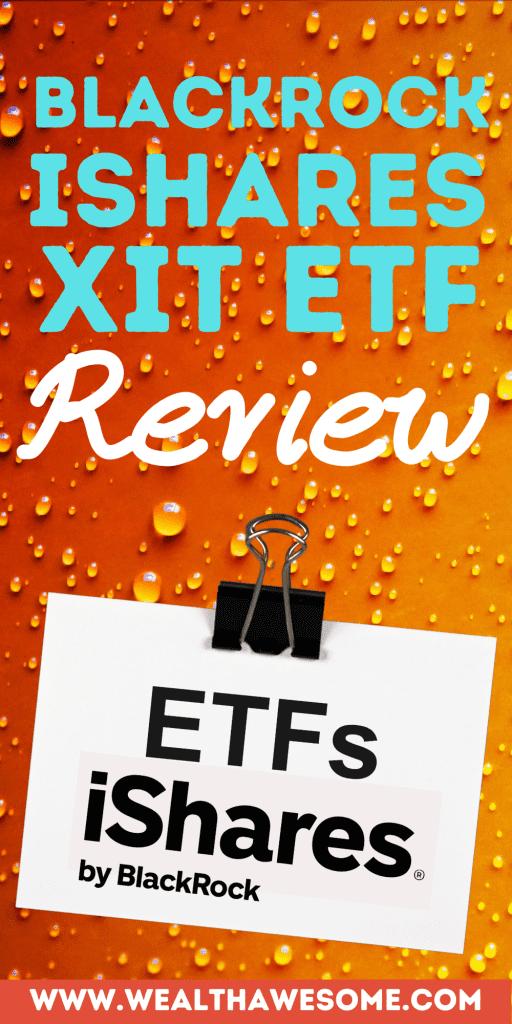 BlackRock iShares XIT ETF Review