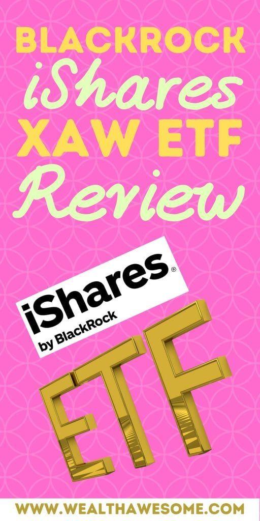 BlackRock iShares XAW ETF Review