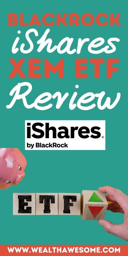BlackRock iShares XEM ETF Review