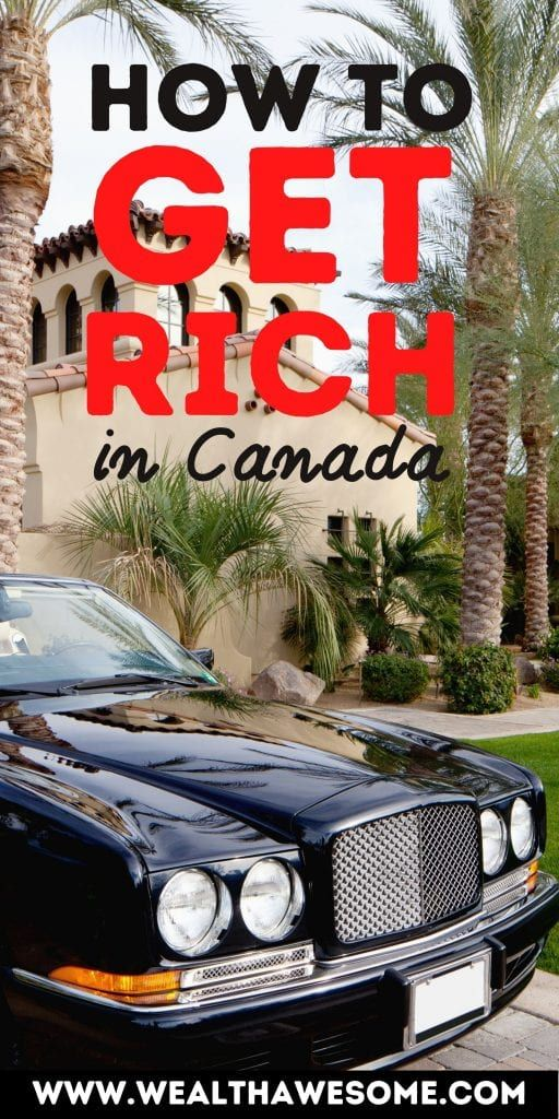 How to Get Rich in Canada