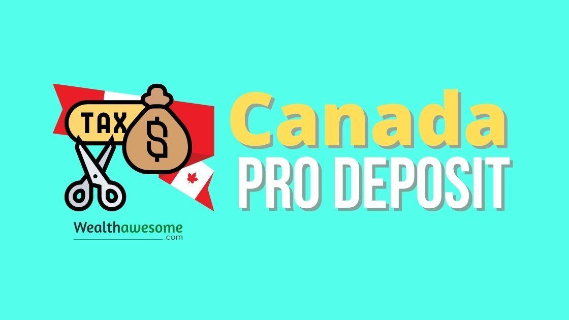 Canada Pro Deposit