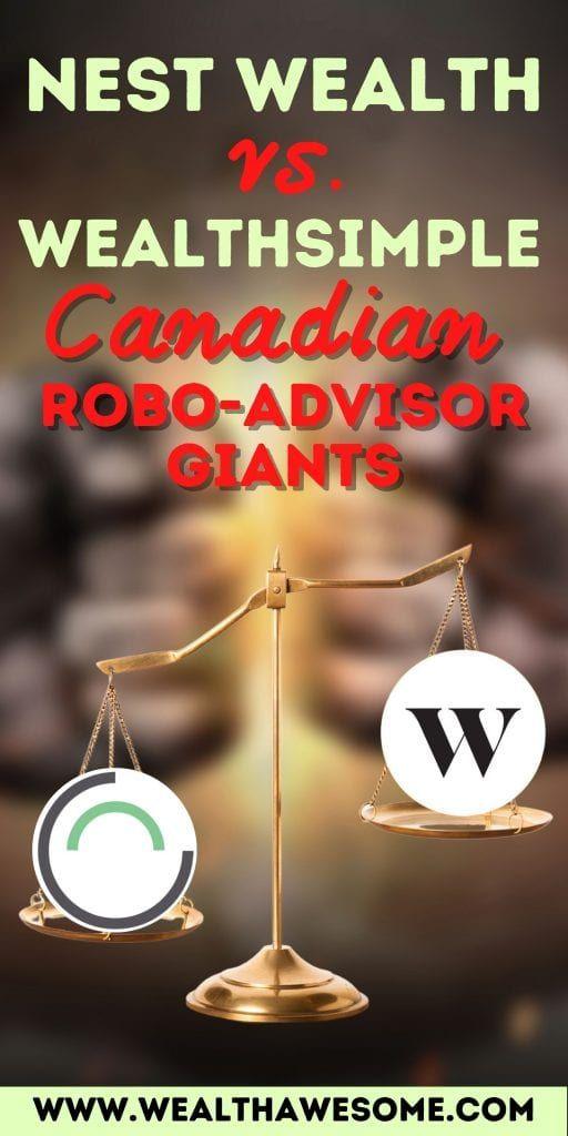 Nest Wealth vs. Wealthsimple - Canadian Robo-Advisor Giants