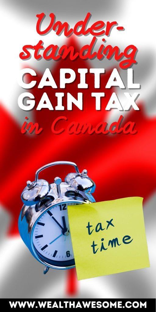 Understanding Capital Gains Tax in Canada
