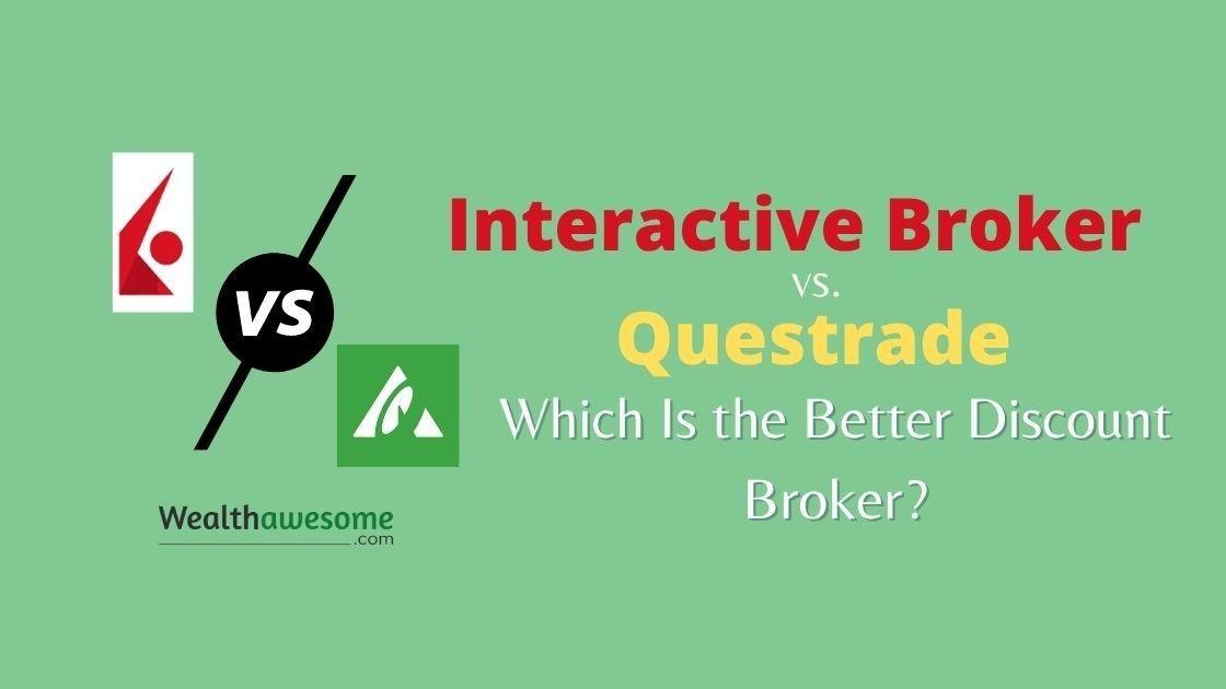 Interactive Brokers vs Questrade