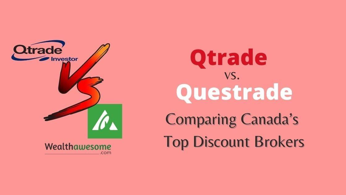 Qtrade vs. Questrade