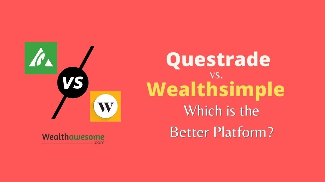 Questrade vs. Wealthsimple: