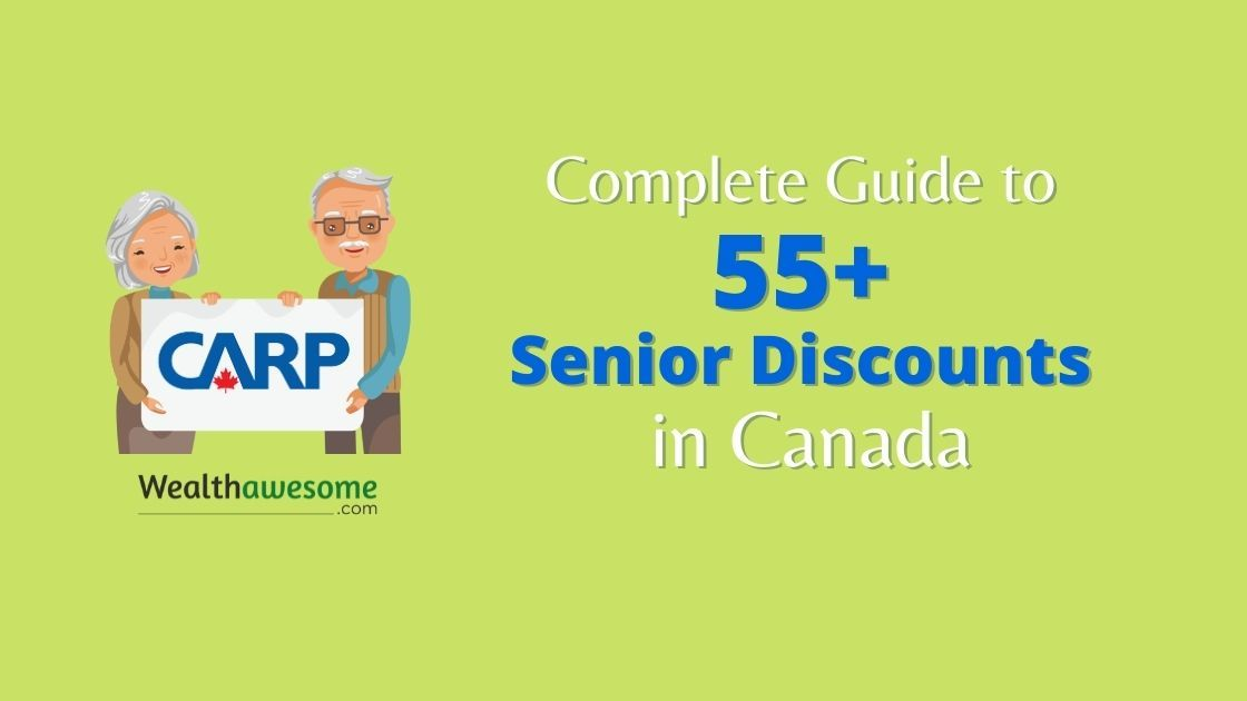 Complete Guide to 55+ Senior Discounts in Canada