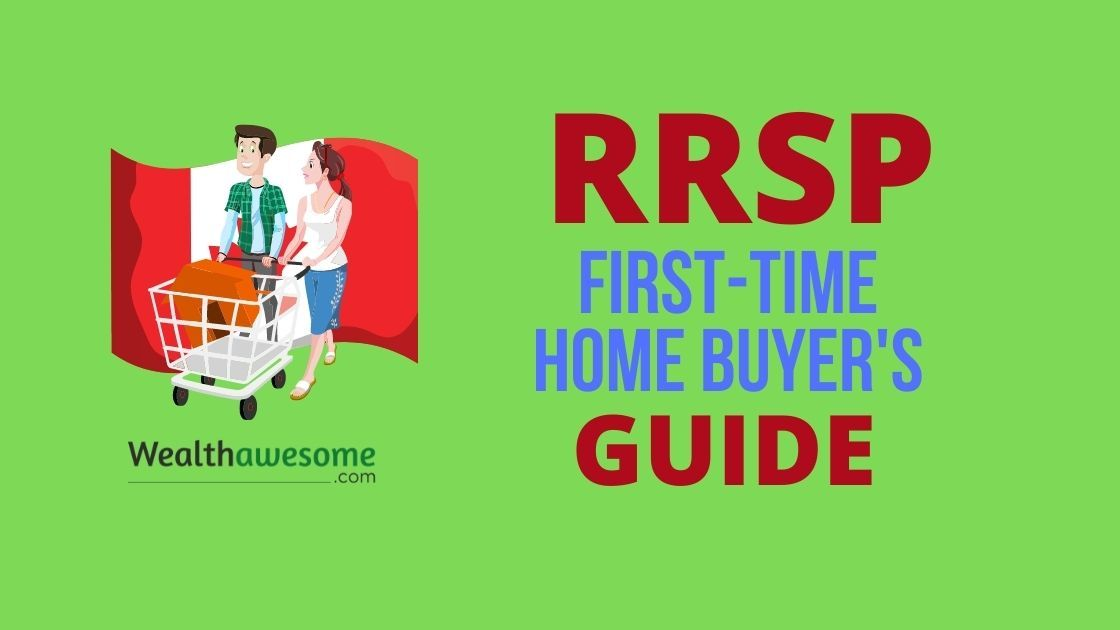 RRSP First-Time Home Buyers Guide