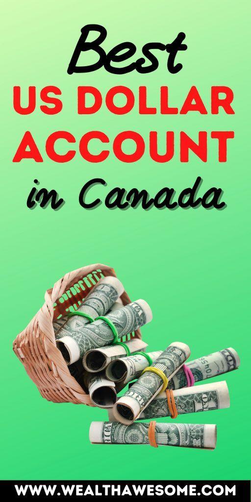 Best US Dollar Account in Canada