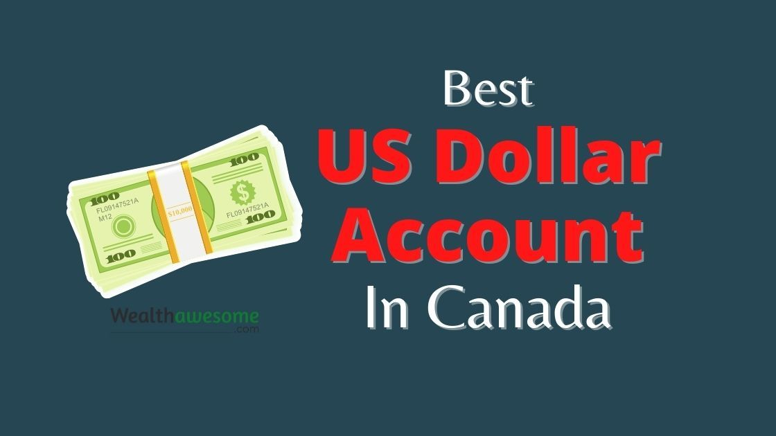 Best US Dollar Accounts in Canada