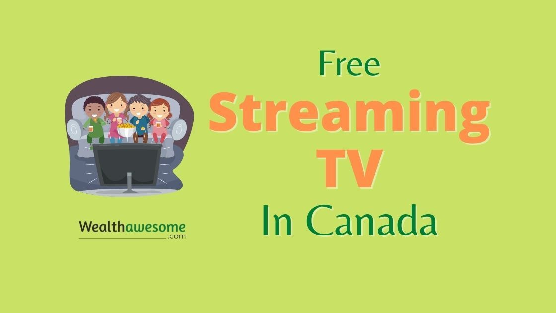 Free Streaming TV in Canada