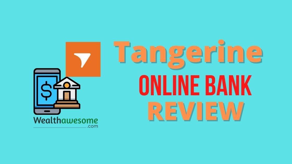 Tangerine online bank review