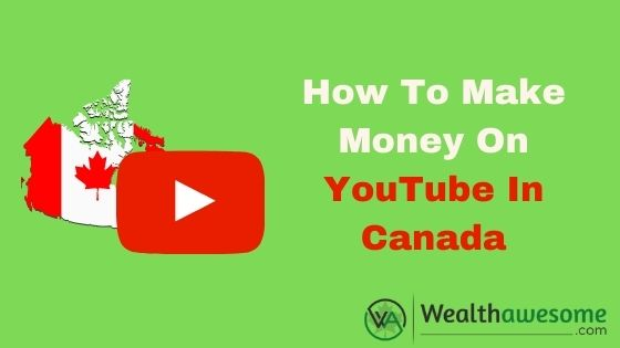 how to make money on youtube in canada