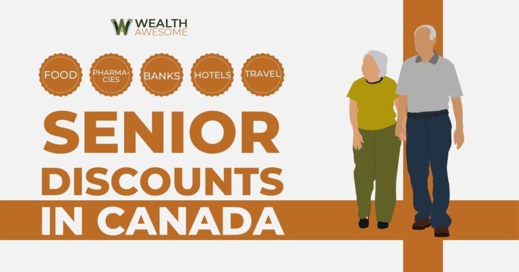 55+ Senior Discounts in Canada