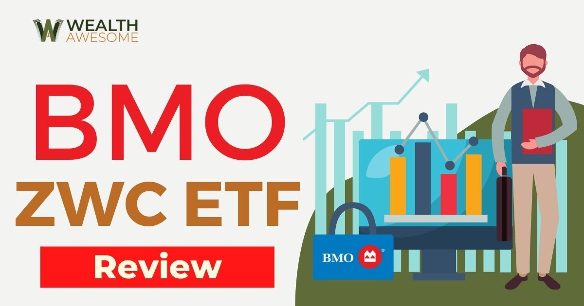 BMO ZWC ETF Review
