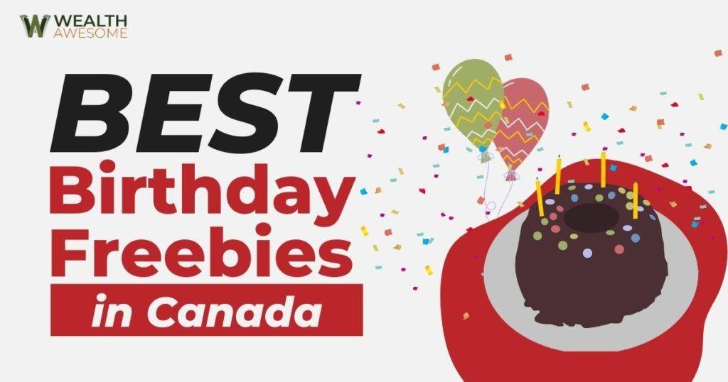 Best Birthday Freebies in Canada