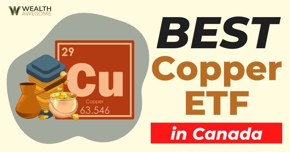 Best Copper ETF In Canada