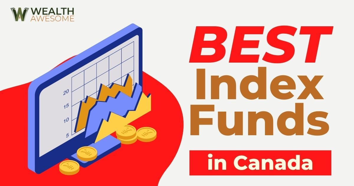Best Index Funds In Canada