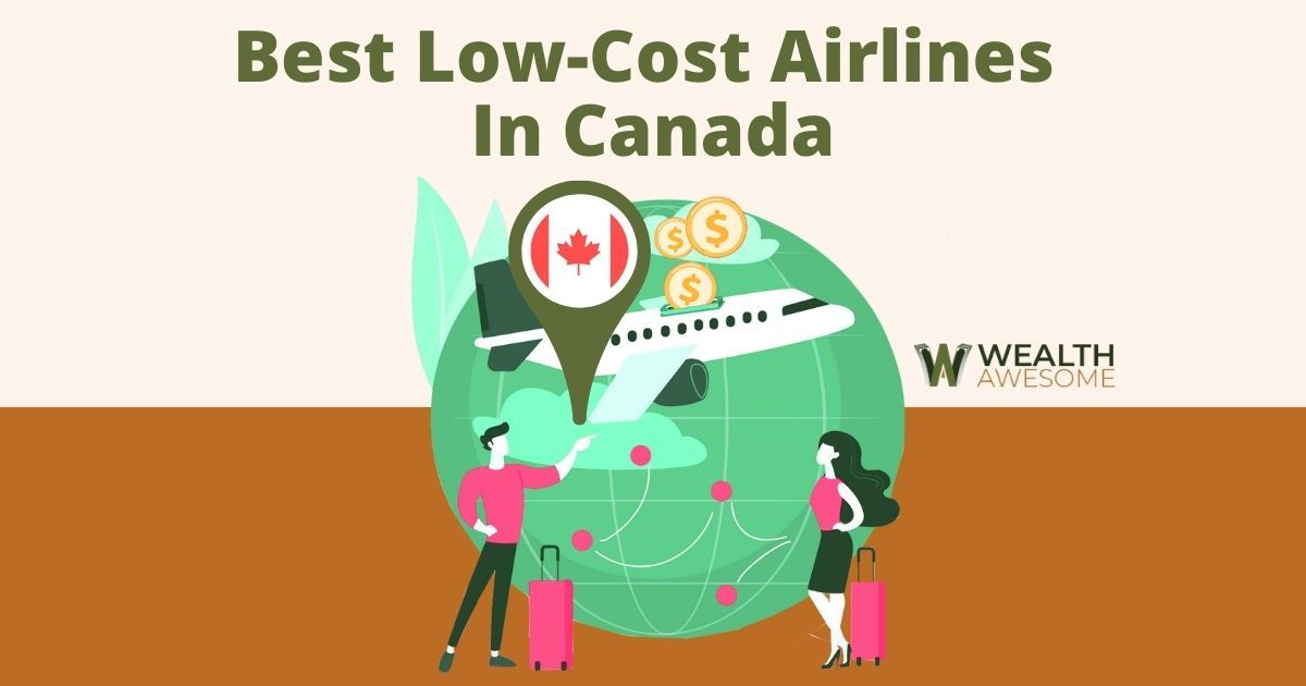 Low-Cost Airlines In Canada