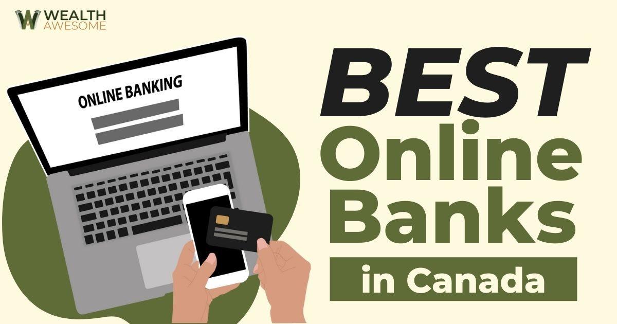 Best Online Banks In Canada