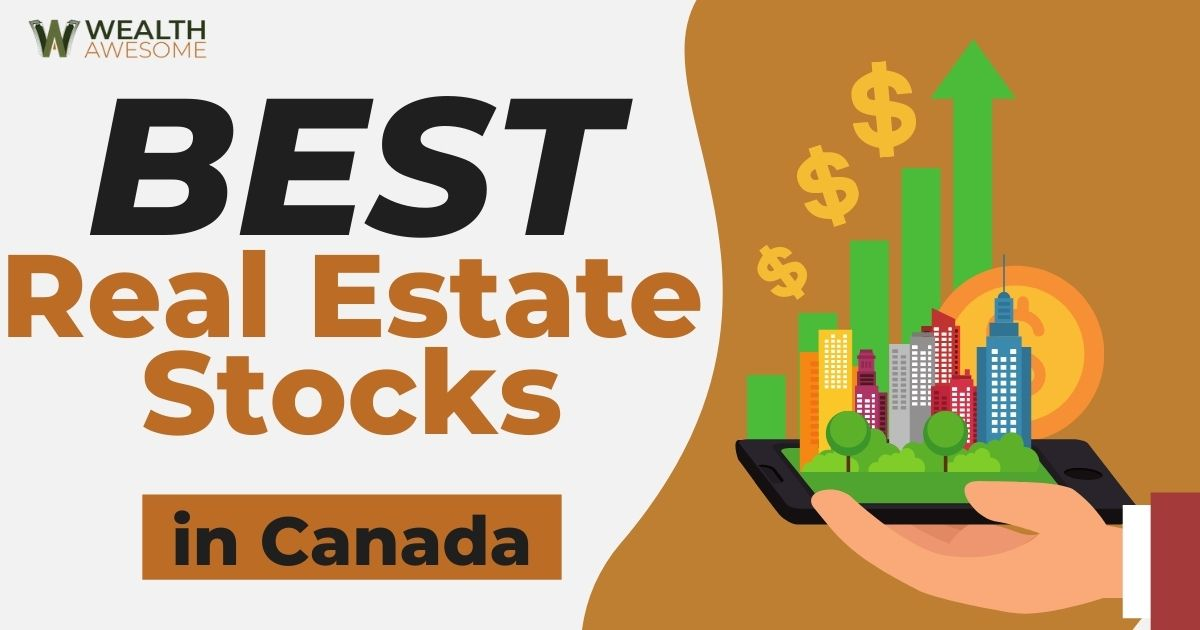 Best Real Estate Stocks In Canada