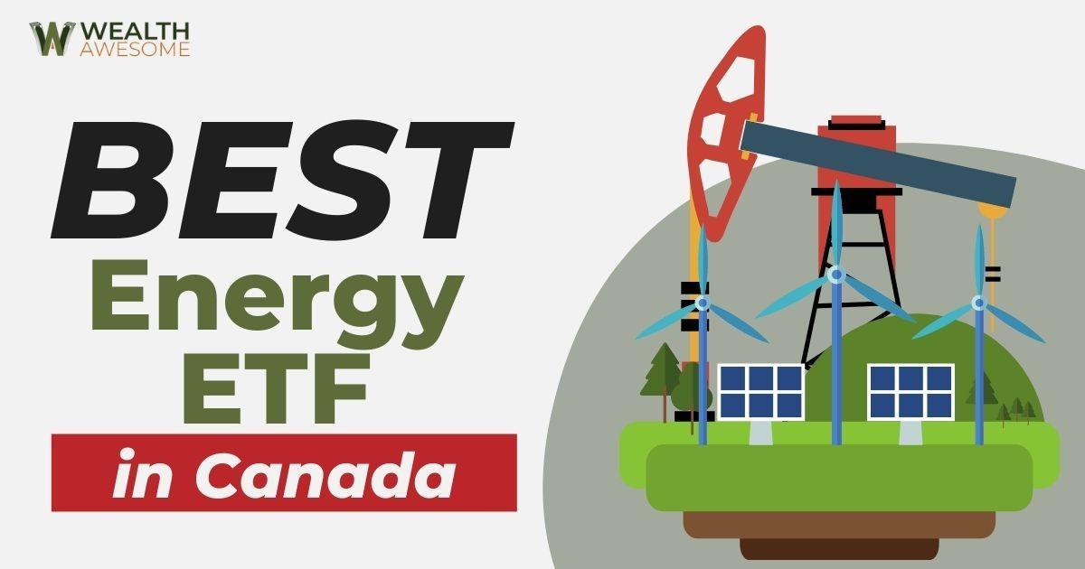 Best energy ETFs in Canada