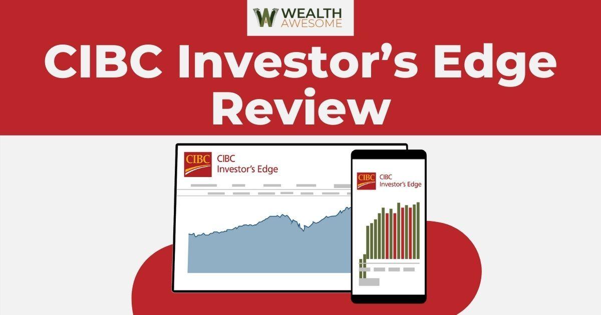 CIBC Investor's Edge Review