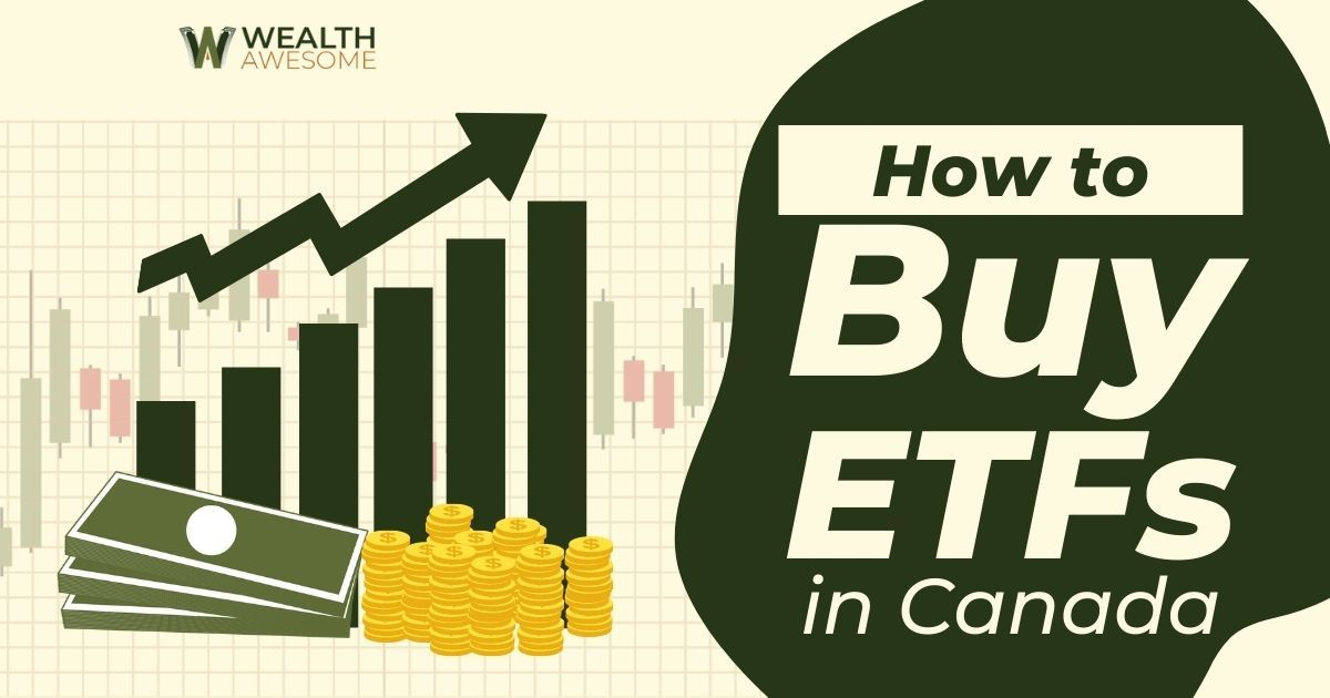 How to Buy ETFs in Canada
