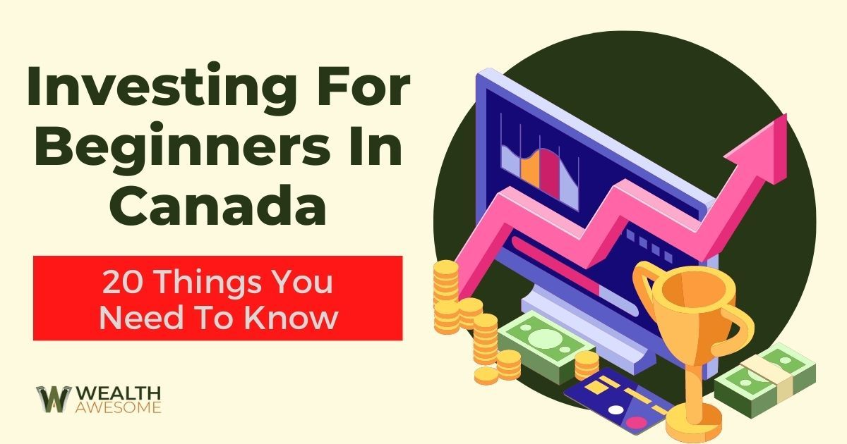 Investing For Beginners In Canada
