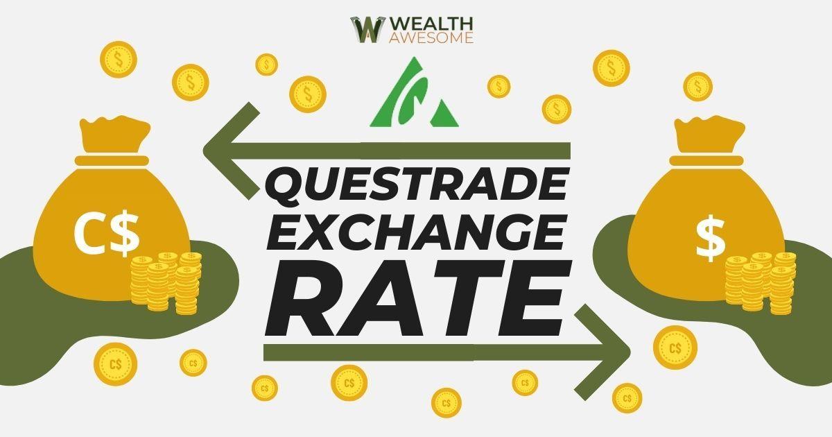 Questrade Exchange Rate