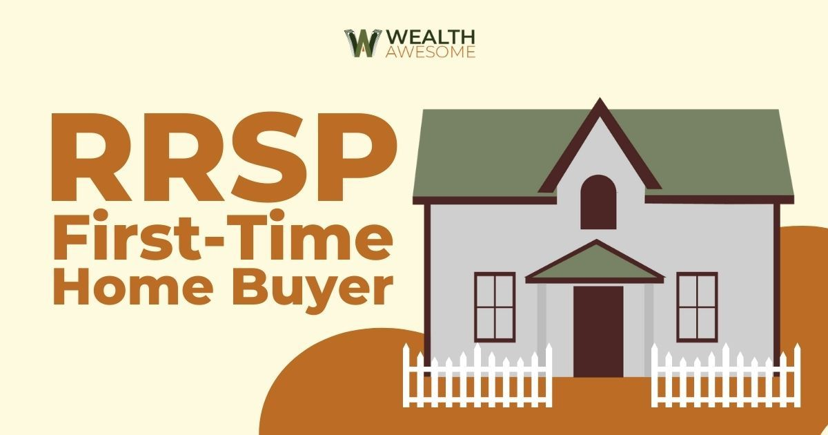 RRSP First-Time Home Buyer