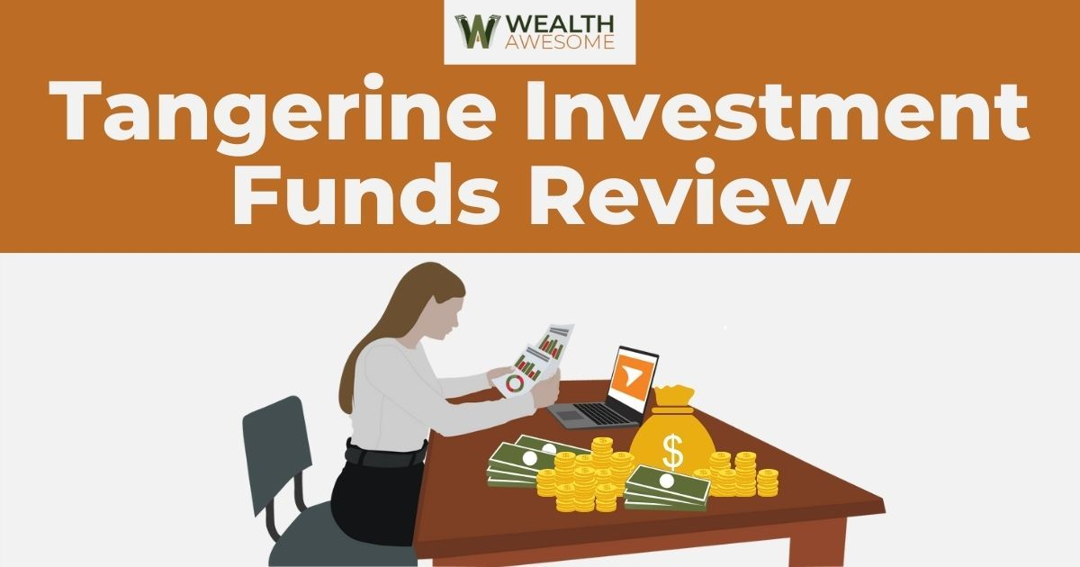 Tangerine Investment Funds Review
