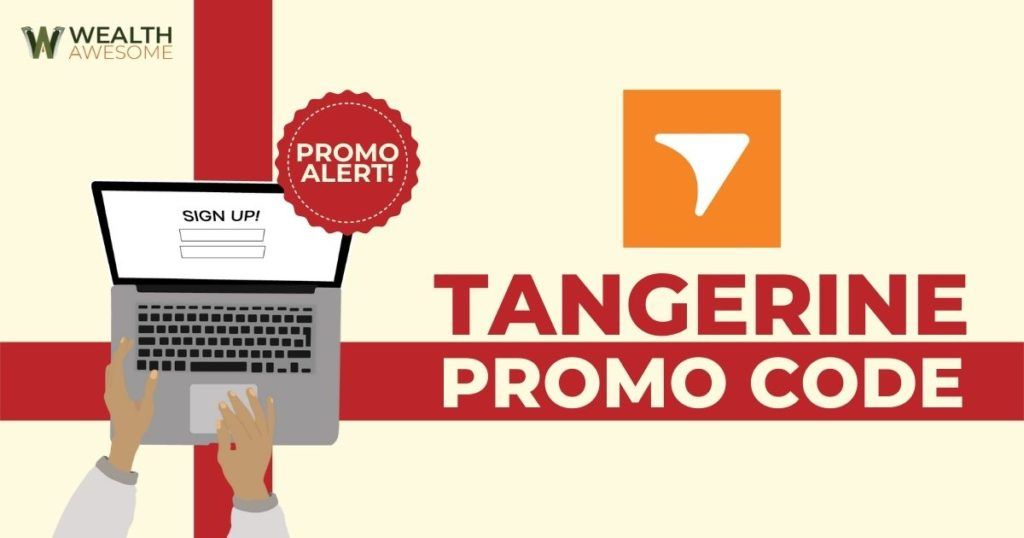 Tangerine Promo Code