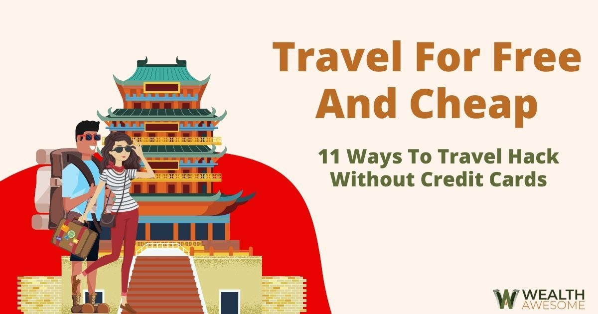 Travel For Free And Cheap