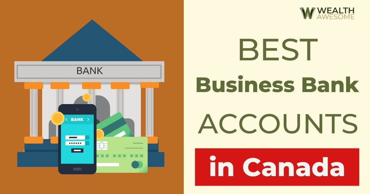 Best Business Bank Accounts In Canada