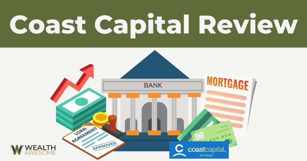 Coast Capital Review