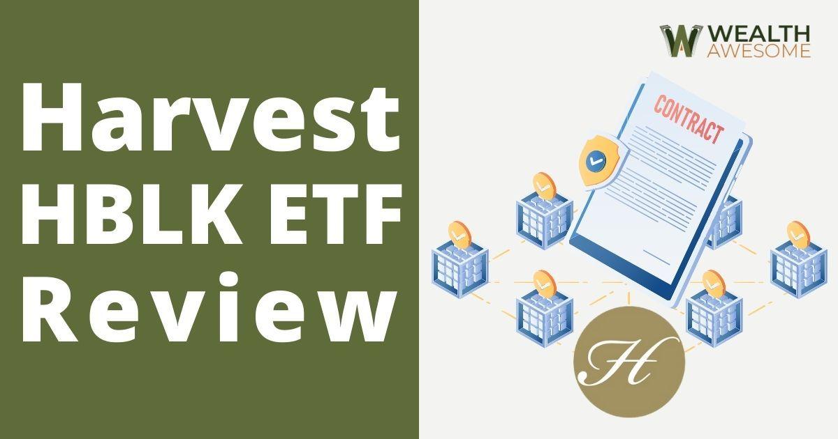 Harvest HBLK ETF Review
