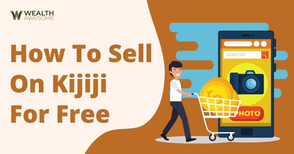 How To Sell On Kijiji